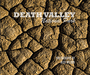 Death Valley National Park - Features photography of Death Valley National Park in California