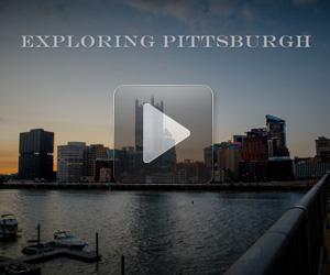 Exploring Pittsburgh - A Time Lapse Film by Alex Wilson
